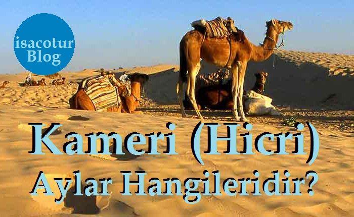 İslam Takvimine göre Kamerî/Hicri Aylar Hangileridir?