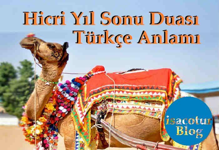 Hicri Yıl Sonu Duası Türkçe Anlamı