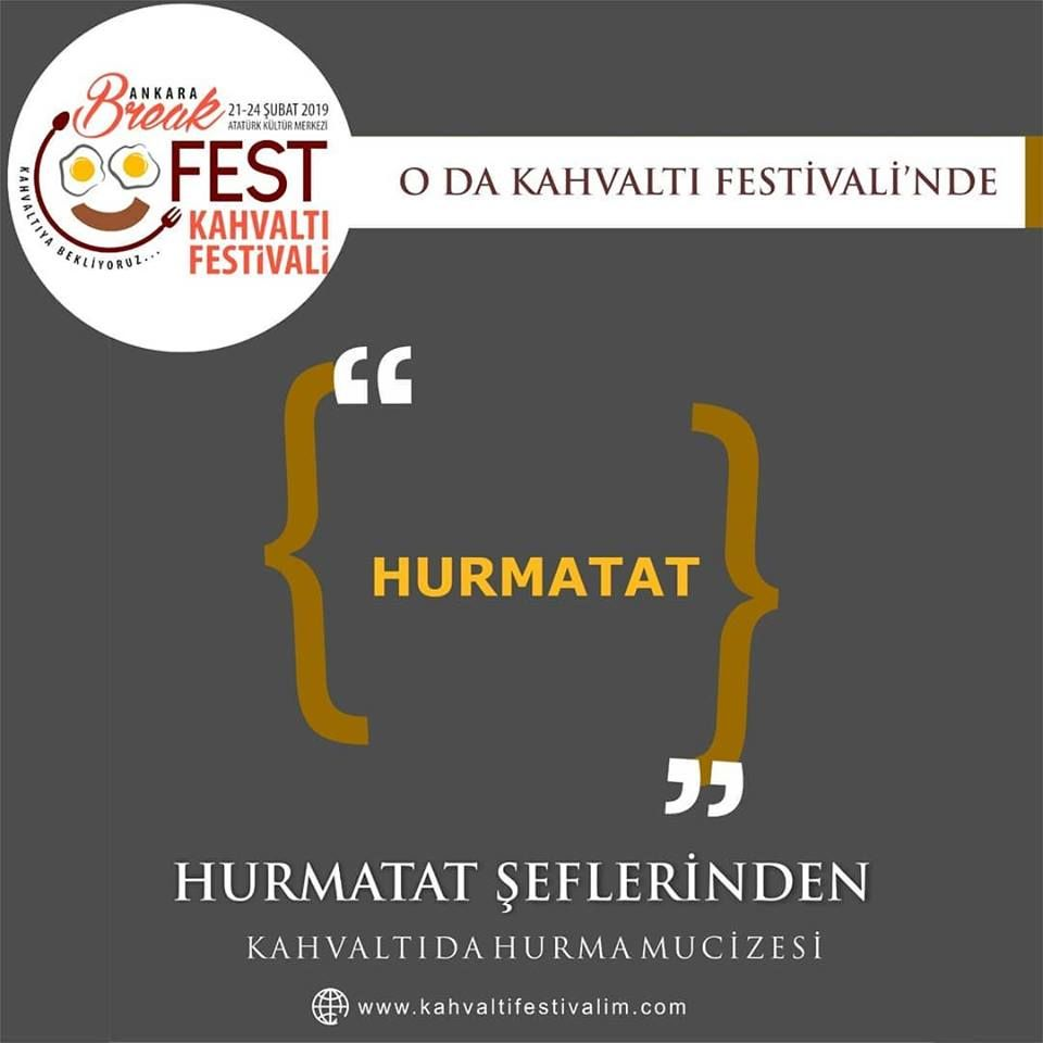 Hurmalı Kahvaltılar - Sahir Ustanın Fırınından Ankara Kahvaltı Festivali Etkinlik Takvimi 21 Şubat 2019