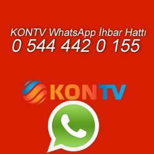 Kon TV Whatsapp İhbar Hattı