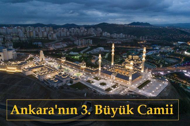 Ankara'nın 3. Büyük Camii Kuzey Ankara Camii ve Külliyesi