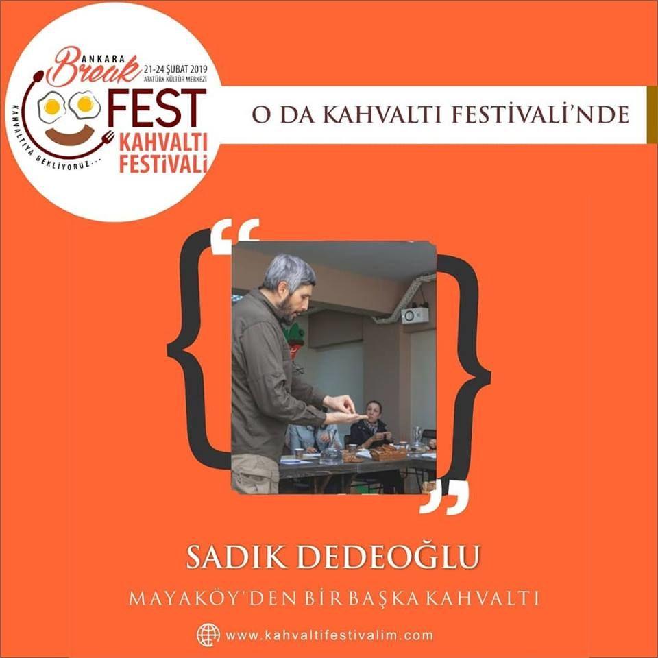 Mayaköy - Sadık Dedeoğlu ile Başka Bir Kahvaltı Mümkün Ankara Kahvaltı Festivali Etkinlik Takvimi 23 Şubat 2019
