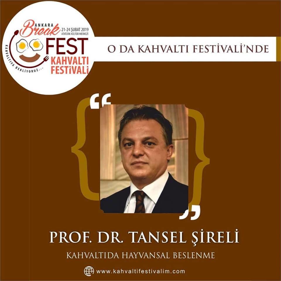 Prof. Dr. Ufuk Tansel ŞİRELİ- Kahvaltıda Hayvansal Besinler Ankara Kahvaltı Festivali Etkinlik Takvimi 21 Şubat 2019