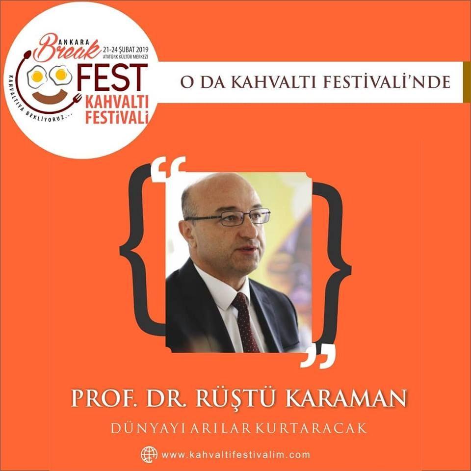 Prof. Dr. Rüştü Karaman - Arılar Dünyayı Kurtaracak Ankara Kahvaltı Festivali Etkinlik Takvimi 24 Şubat 2019