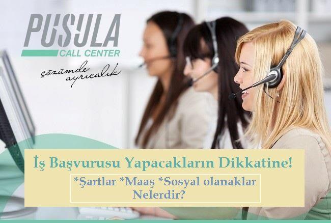 Pusula Call Center İş Başvurusu