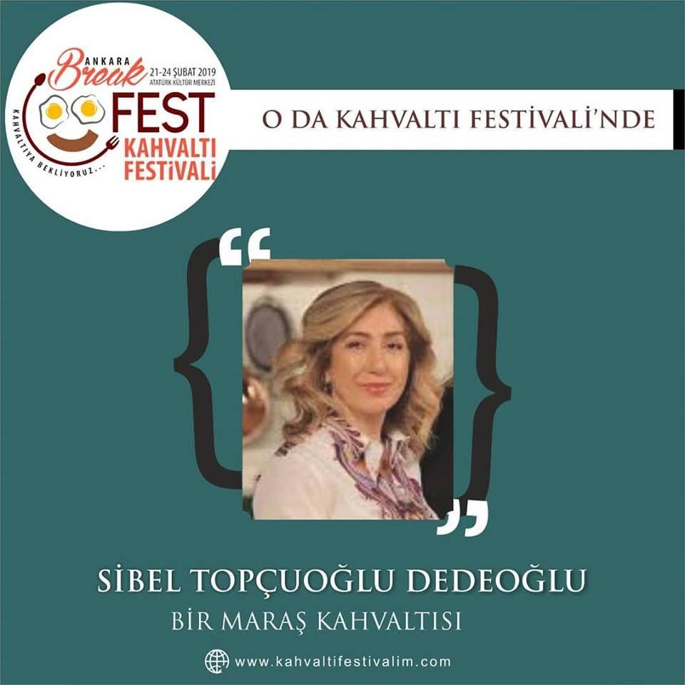 Türkolog Sibel Topçuoğlu Dedeoğlu - Kahramanmaraş'ta Kahvaltı Ankara Kahvaltı Festivali Etkinlik Takvimi 23 Şubat 2019