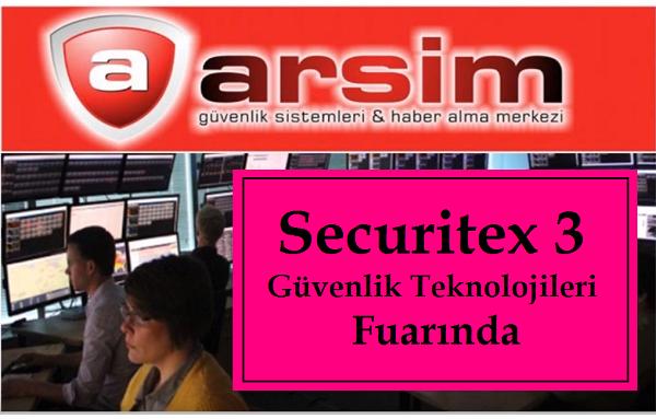 Securitex 3.Güvenlik Teknolojileri Fuarında ArSim Alarm Sistemleri