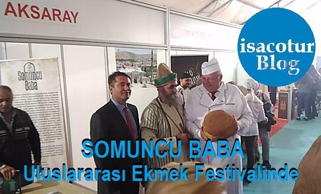 Somuncubaba Uluslararası Ekmek Festivalinde