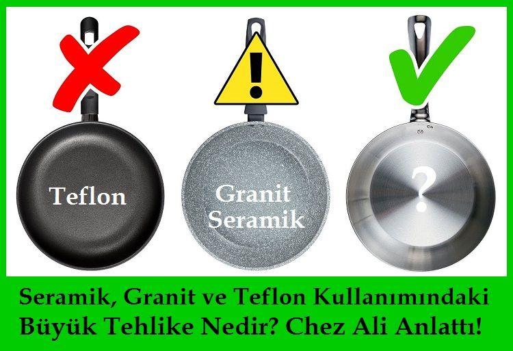 Seramik, Granit ve Teflon Kullanımındaki Büyük Tehlike Nedir Chez Ali Anlattı