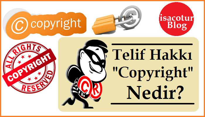 Telif Hakkı Copyright Nedir