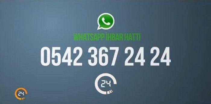 TV 24 Whatsapp İhbar Hattı