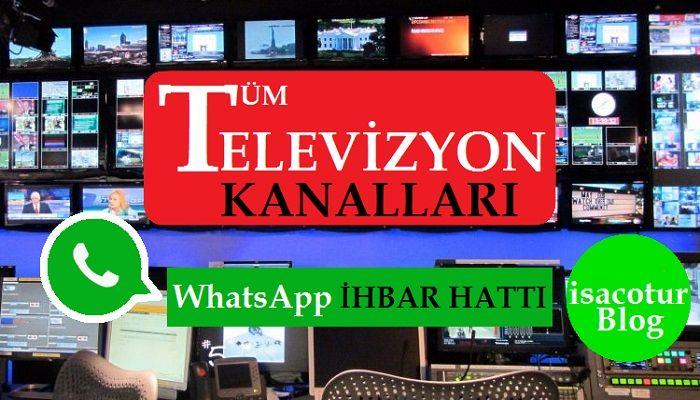 TV KANALLARI WHATSAPP İHBAR HATTI