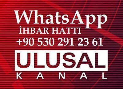 Ulusal Kanal Whatsapp İhbar Hattı