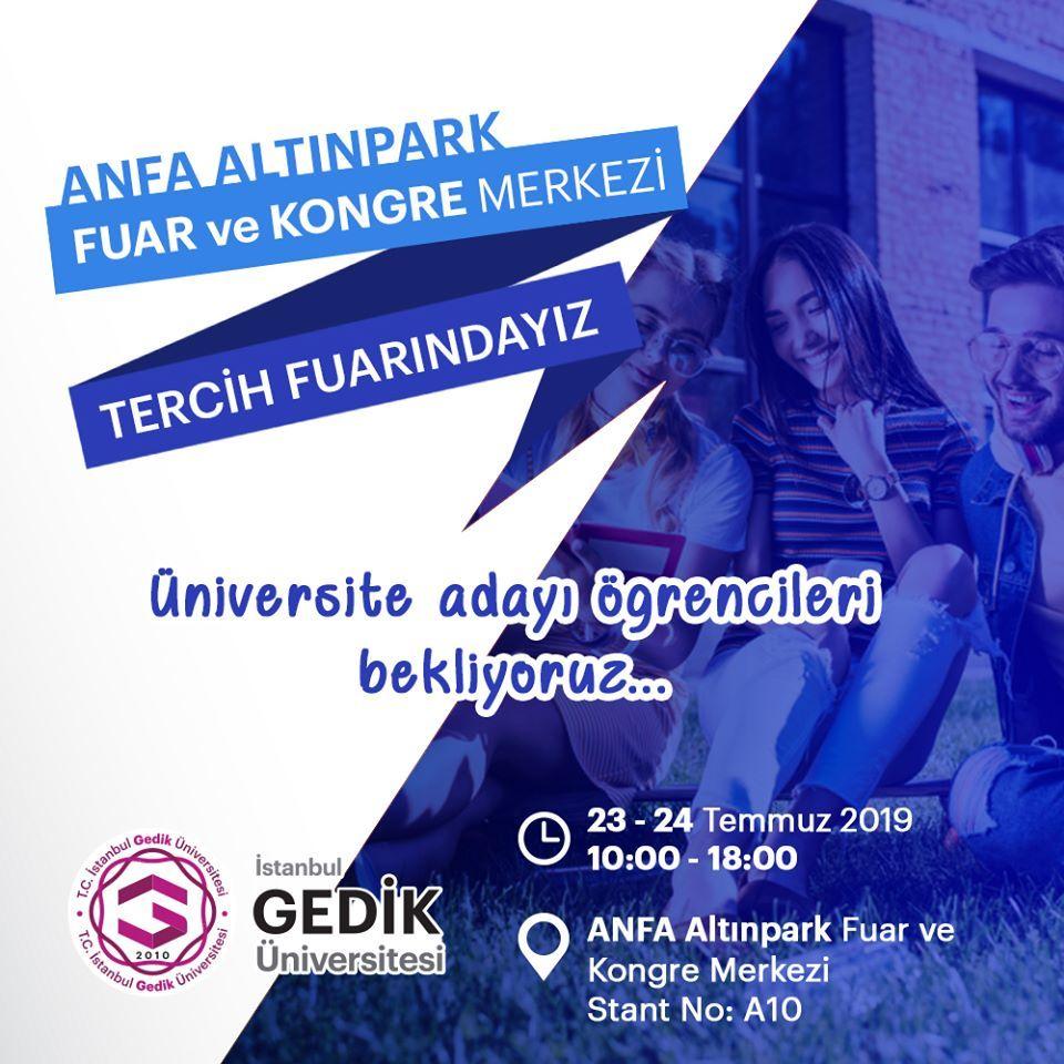 Üniversite Tercih Fuarı 2019 Ankara İSTANBUL GEDİK ÜNİVERSİTESİ