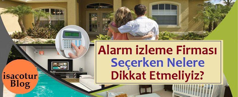 Alarm İzleme Firması Seçerken