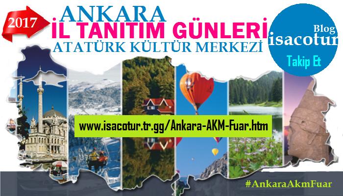 Başkent Ankara'da İl Tanıtım Günleri