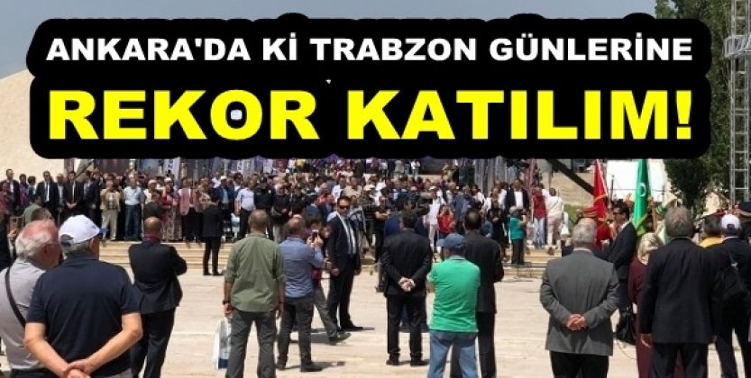 Trabzon Günlerinde Ziyaretçi Rekoru Mu Kırıldı?