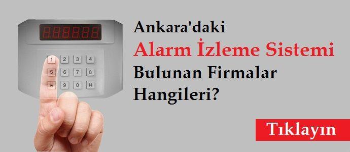 Ankara'daki Alarm Firmları Hangileri
