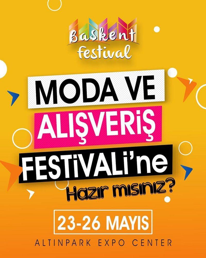 Başkent Moda ve Alışveriş Festivali 2019