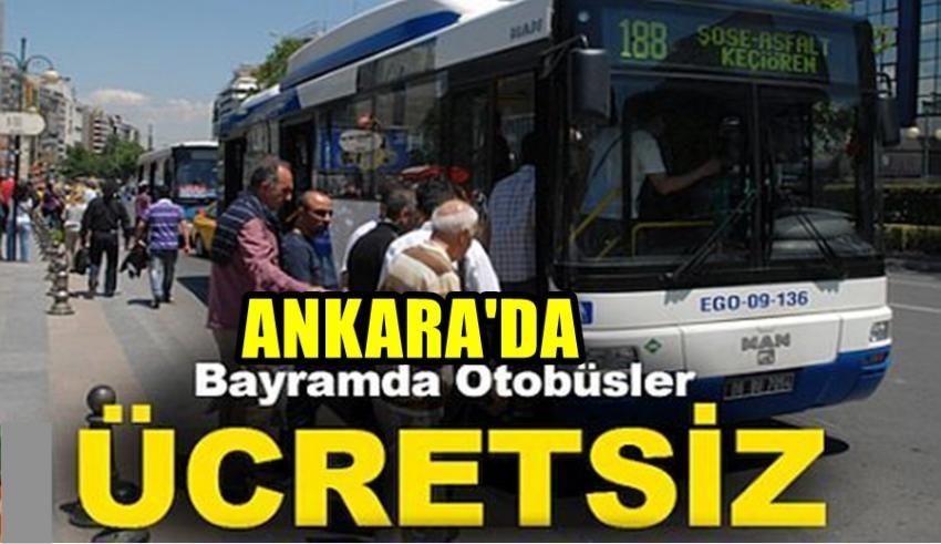 Ankara'da Bayram Boyunca EGO Ulaşımı Ücretsiz