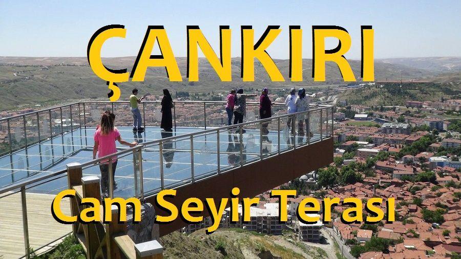 Çankırı Cam Seyir Terası