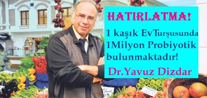 Dr.Yavuz Dizdar 1 Kaşık Turşu Suyunda 1Milyon Probiyotik Var