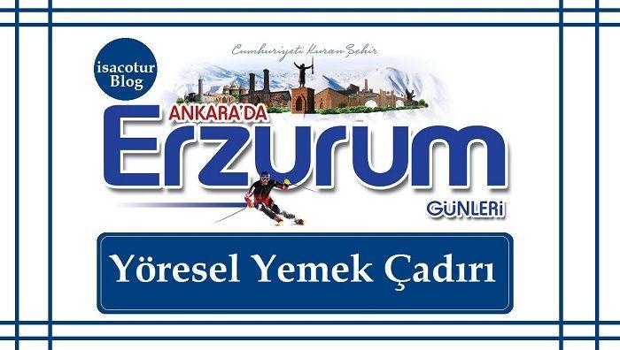 Erzurum Günleri Yöresel Yemek Çadırı