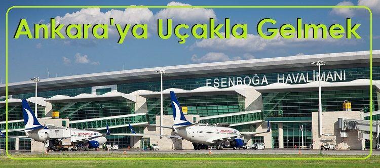 Ankara EsenBoğa Havalimanına Uçakla Gelmek