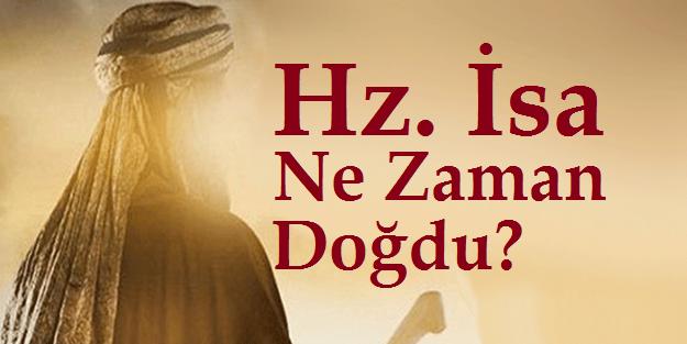 Hz. İsa Ne Zaman Doğdu