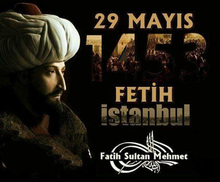 1453 İstanbul'un Fethi Yıl dönümü Kutlama Mesajları