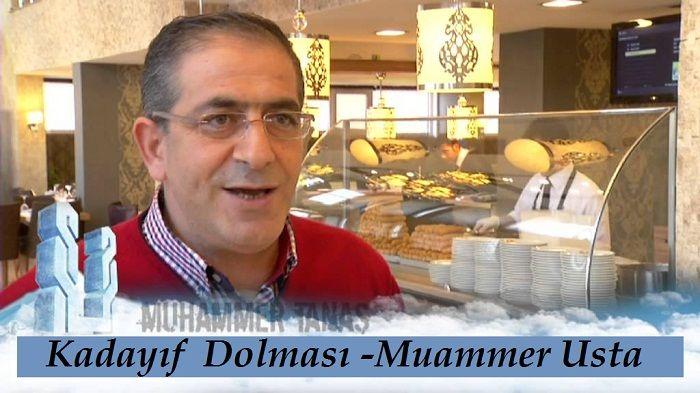 Kadayıf Dolması Muammer Usta / Erzurum