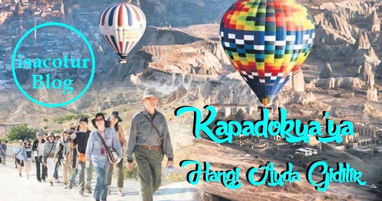 Kapadokya'ya Hangi Ayda Gidilir