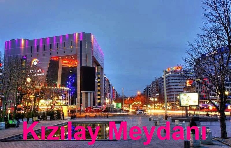 """Ankara'da Gezilecek Yerler """"Kızılay Meydanı"""""""