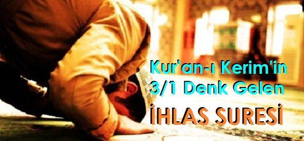 Kur'an-ı Kerim'in 3/1 Denk Gelen İhlas Suresi