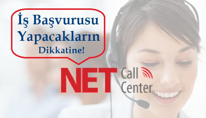 NET Call Center Çalışma Şartları