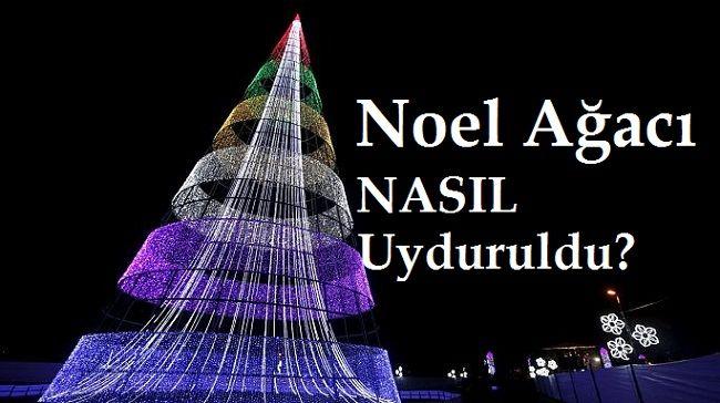 Noel Ağacı Nasıl Uyduruldu