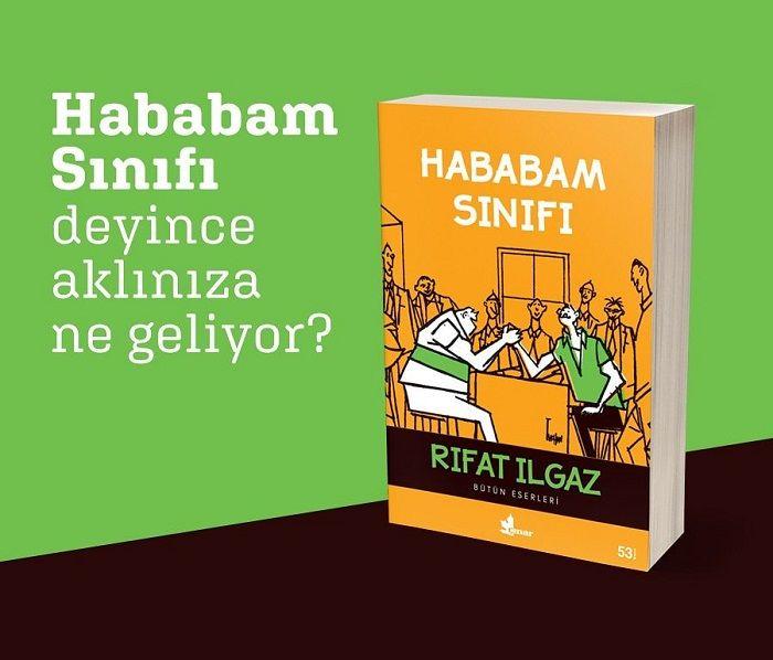 Rıfat Ilgaz hababam sınıfı kitabı