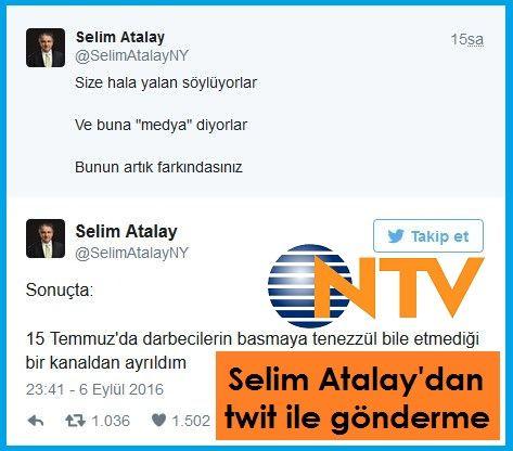 Selim Atalay 15 Temmuz'da darbecilerin basmaya tenezzül bile etmediği bir kanaldan ayrıldım twitti