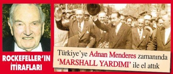 """DavidRockefeller'dan Şok İtiraf """"Türkiye'ye Menderes Zamanında El Attık"""""""