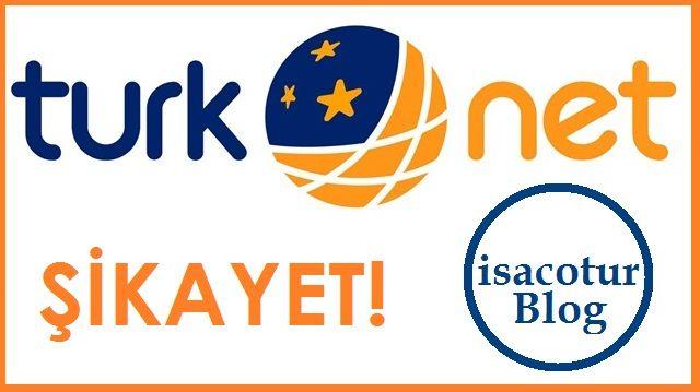 Türknet İnternet Koptu Şikayetim