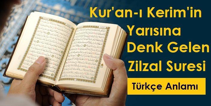 Kur'an-ı Kerim'in Yarısına Denk Gelen Zilzal Suresi