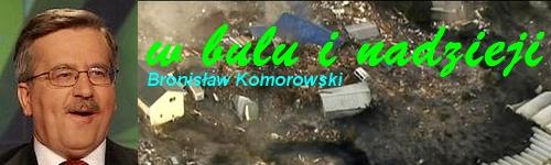 Bronisław Komorowski - w bulu i nadzieji - Wpadka ortograficzna