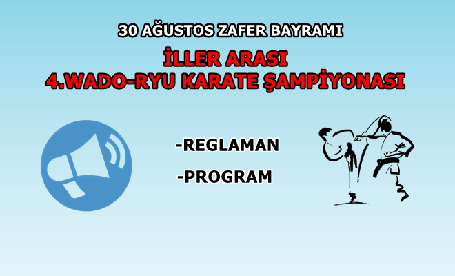Küçükköy Karate Spor Kulübü, 4.Wado-Ryu Karate Şampiyonası, 30 Ağustos Zafer Bayramı , Küçükköy Karate ,İstanbul Karate , - İstanbul Karate Kulübü
