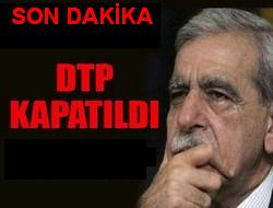 DTP Kapatıldı