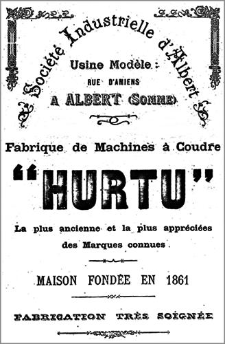affiche Société Industrielle d'Albert, usine modéle, fabrique de machines à coudre Hurtu