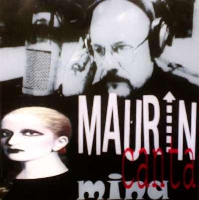 Maurin canta Mina