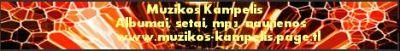 Muzikos Kampelis. Albumai, setai, mp3, naujienos. www.muzikos-kampelis.page.tl