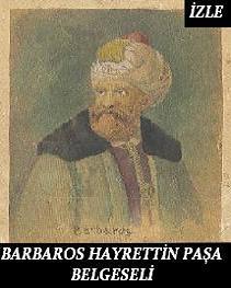 Barboros Hayrettin Paşa Belgeseli