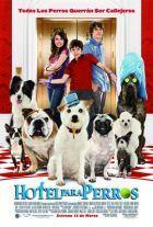Hotel para perros  Estreno 13 Marzo