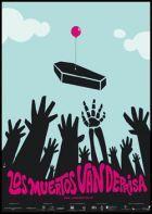 Los muertos van deprisa   Estreno 13 Marzo